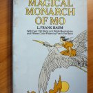 Magical Monarch of Mo. Softcover