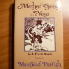 Mother goose in Prose by Frank Baum, illustrated by Maxfield Parrish( c.1901)