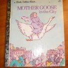 MOther Goose in the city. Little Golden books. c.1974