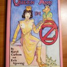 Queen Ann in Oz by Karyl Carlson & Eric Gjovaag. Haredcover in DJ. Copy 77 of...