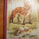 Reynard the Fox. Published by Donohue. No copyright year