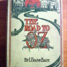 Road to Oz. 1st edition, Mixed state. ~ 1909