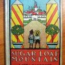 Sugar-loaf Mountain. 1st edition. Frank Baum (c.1906)