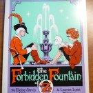 The Forbidden Fountain of Oz. Eloise Jarvis McGraw & Lauren Lynn McGraw.1980....