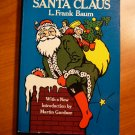 The life and adventure of Santa Claus by Frank Baum ( c.1976)