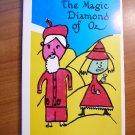 The Magic Dimond of Oz, Softcover 1989 by  Danica Libutti