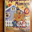 The Magical Mimics in Oz. 1st edition (c.1946)