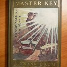 The Master Key. First edition, 1st state. Frank Baum. (c.1901)