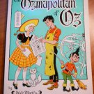 The Ozmapolitan of Oz. Dick Martin.1986. Softcover.