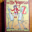 Tin Woodman of Oz. 1st edition 1st state. ~ 1918