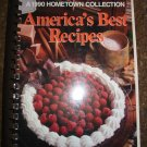 Americas's Best Recipes A 1990 Hometown Collection