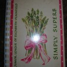 Junior League Elizabeth - Plainfield Simply Superb Cookbook