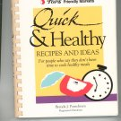 Quick & Healthy Recipes Cookbook Brenda J. Ponichtera