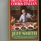 Frugal Gourmet Cooks Italian Cookbook  Jeff Smith
