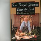 The Frugal Gourmet Keeps The Feast Cookbook Jeff Smith