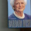 A Memoir Barbara Bush Hard Cover Book