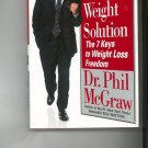 The Ultimate Weight Solution Dr. Phil McGraw Very Nice