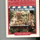 The Silver Palate Cookbook by Julee Rosso & Shelia Lukins