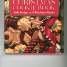 The Christmas Cookie Book Cookbook by Judy Knipe & Barbara Marks