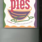 Everyday Pies Cookbook by Bevelyn Blair