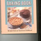 Old Fashioned Baking Book Cookbook By Jim Fobel