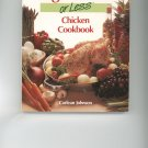 Six Ingredients Or Less Chicken Cookbook by Carlean Johnson