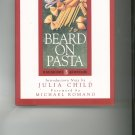 James Beard Beard On Pasta Cookbook Introductory Note by Julia Child
