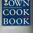 Dads Own Cookbook by Bob Sloan