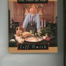 The Frugal Gourmet Keeps The Feast Jeff Smith