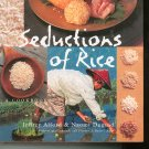 Seductions Of Rice Cookbook by Jeffrey Alford & Naomi Duguid