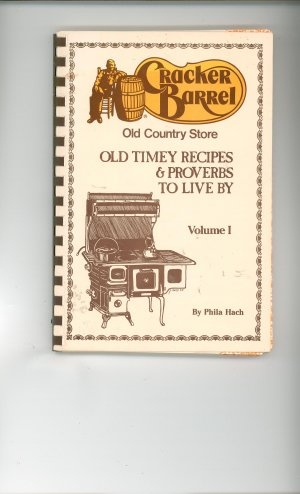 Cracker Barrel Volume 1 Cookbook by Phila Hach