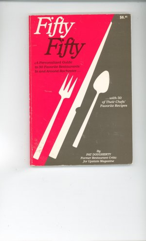 Fifty Fifty Cookbook by Pat Dougherty Regional Rochester New York