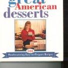 Debbi Fields' Great American Desserts Cookbook Very Nice