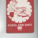 Radial Arm Saws Sears Craftsman Operators Manual Vintage Item