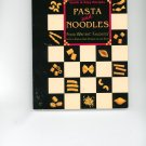 Pasta And Noodles Cookbook by Food Writers Favorites