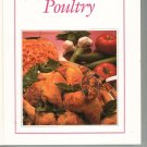 Cooking With Bon Appetit Poultry Cookbook