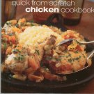 Quick From Scratch Chicken Cookbook by Food & Wine 0916103676