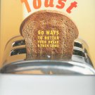 Toast Cookbook by Jesse Ziff Cool 0811835553