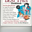 Beat This Cookbook by Ann Hodgman 1881527212