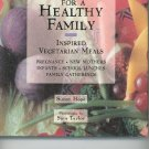 Cooking For A Healthy Family Cookbook by Simon Hope 1556704275