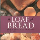 A Loaf Of Bread Cookbook by Gail Duff 0785817239