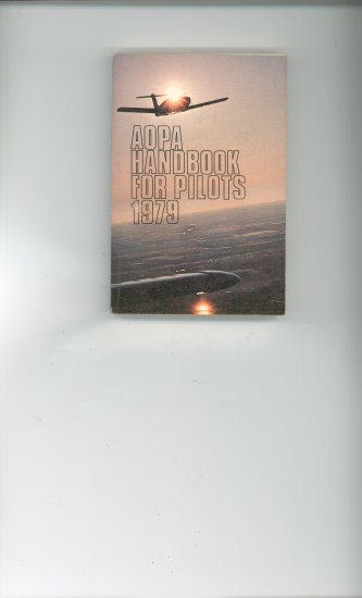 AOPA Handbook For Pilots 1979 Vintage Item