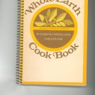 Whole Earth Cook Book Cookbook by Sharon Cadwallader & Judi Ohr 0395137489