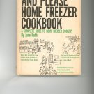 The Freeze And Please Home Freezer Cookbook by June Roth   Vintage Item