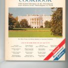 The Presidents Own White House Cookbook Vintage Item  0832605417