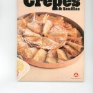 The Great Cooks Guide To Crepes & Souffles Cookbook 39473422X Vintage First Edition