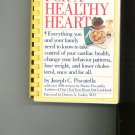 Choices For A Healthy Heart Cookbook Plus by Joseph C. Piscatella 0894801384