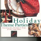 Holiday Theme Parties Cookbook Plus 0865733422