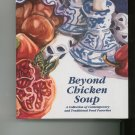 Beyond Chicken Soup Cookbook Regional Rochester New York 0965137406