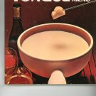Fondue On The Menu Cookbook Vintage Item